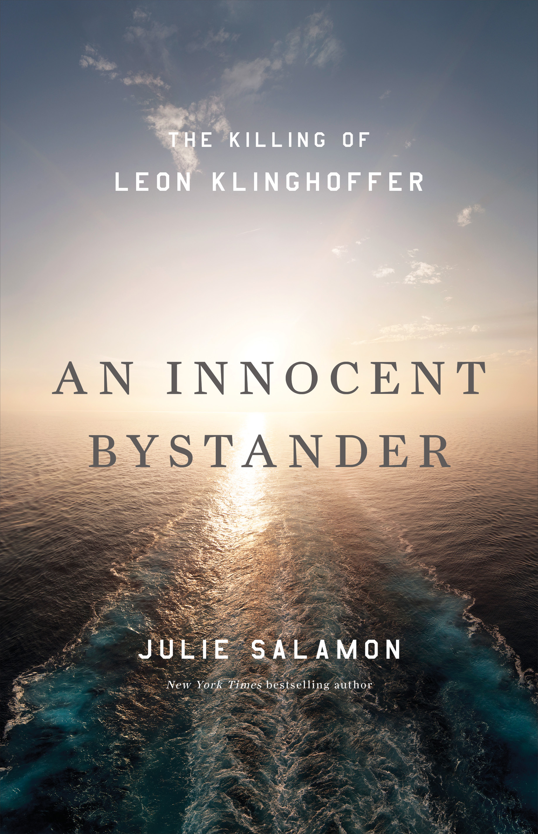AN INNOCENT BYSTANDER by Julie Salamon