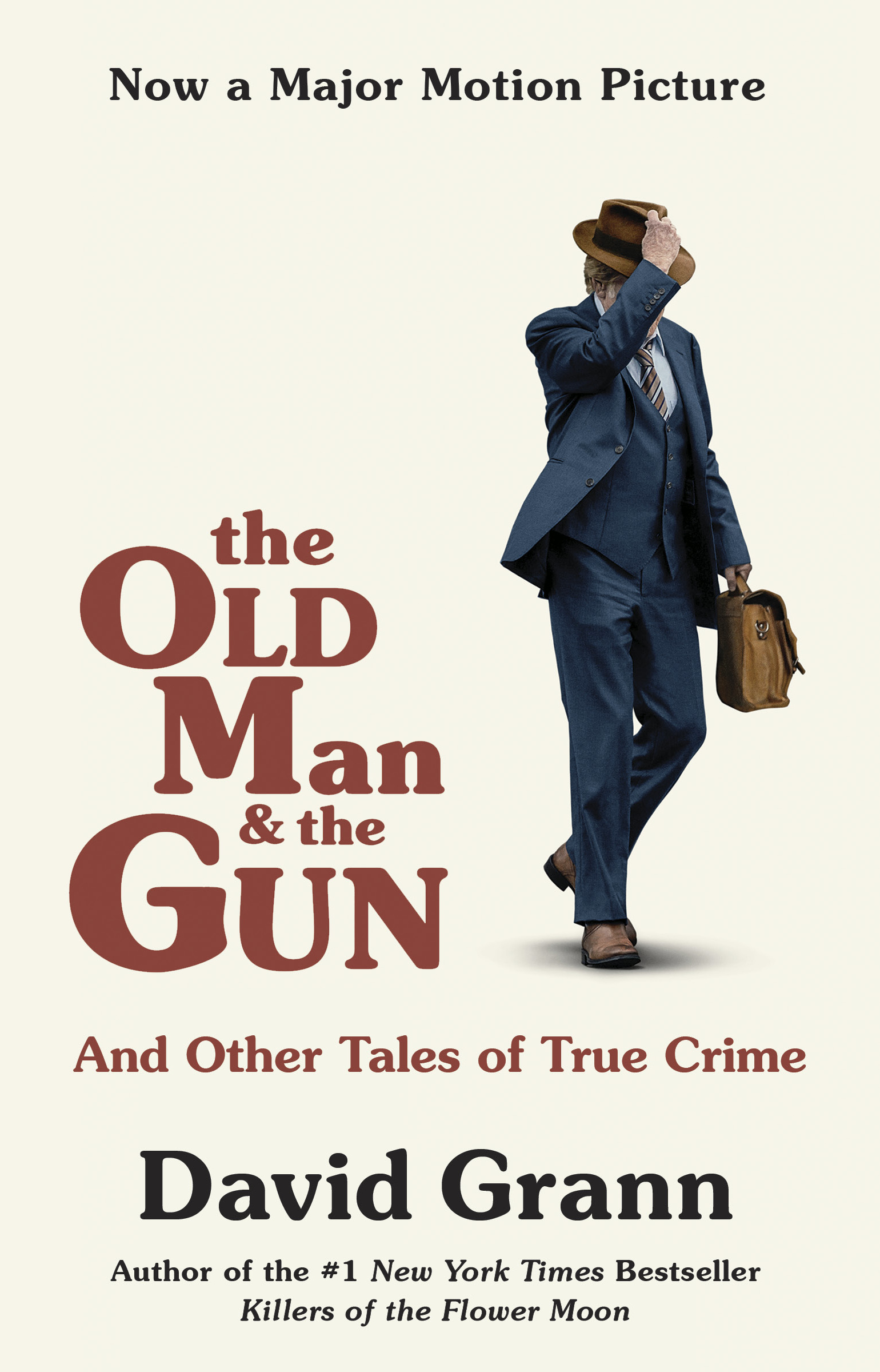 THE OLD MAN AND THE GUN by David Grann