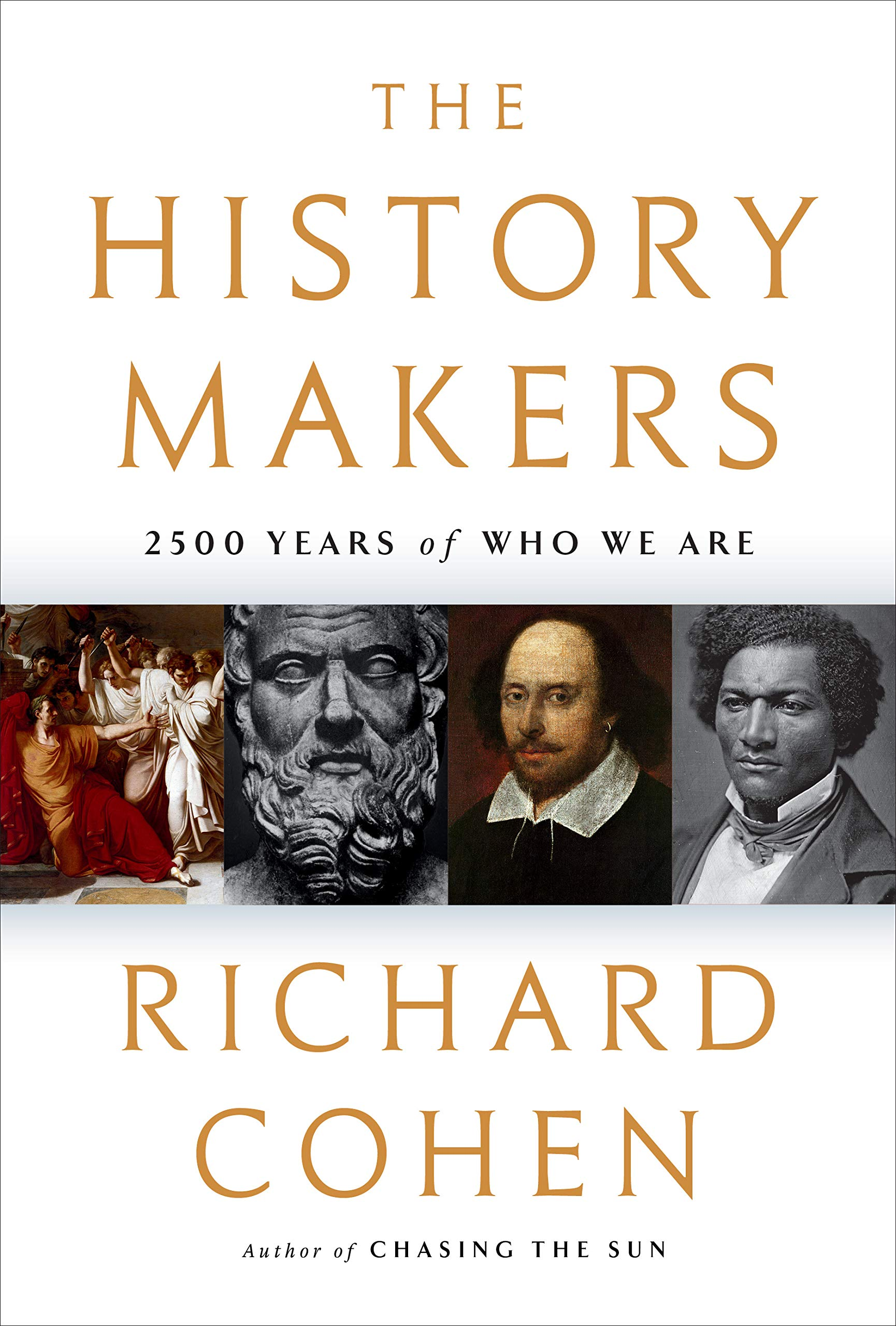 THE HISTORY-MAKERS by Richard Cohen