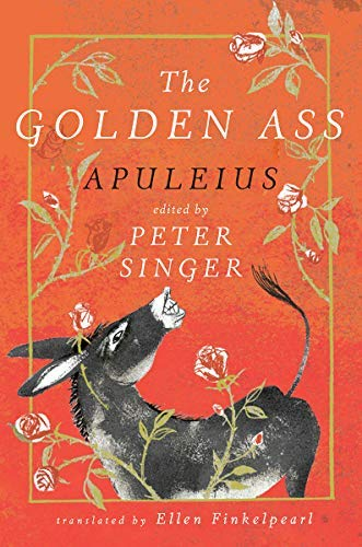 THE GOLDEN ASS edited by Peter Singer